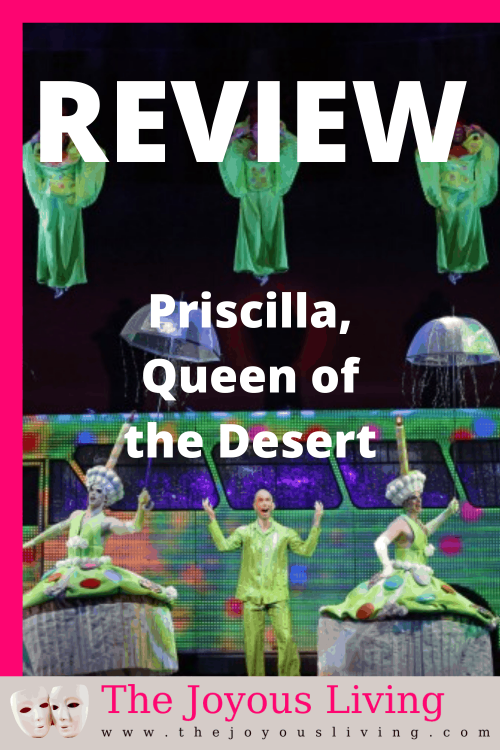 Priscilla Queen of the Desert Musical Review. Priscilla Queen of the Desert Hollywood Pantages Theatre review. Costumes from Priscilla Queen of the Desert musical. #priscillaqueenofthedesert #theatrereviews #hollywoodpantages #pantagestheatre #pantagestheatre #broadwaymusicals #musicals #theatre #thejoyousliving