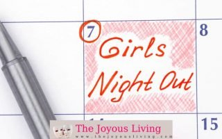 The Joyous Living: Girls Night Out
