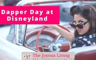 The Joyous Living: Dapper Day at Disneyland review