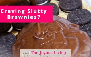 The Joyous Living: Craving Slutty Brownies? Recipe Included