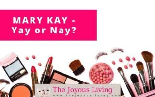 The Joyous Living: Mary Kay Review