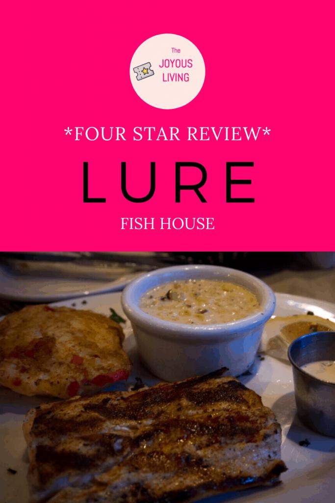 Lure Fish House in is the perfect celebratory Southern California #california #Lure #LureFishHouse #FIshHouse #Fish #Restaurant #Food #TheJoyousLiving #WestlakeVillage #SantaBarbara #Ventura #Camarillo