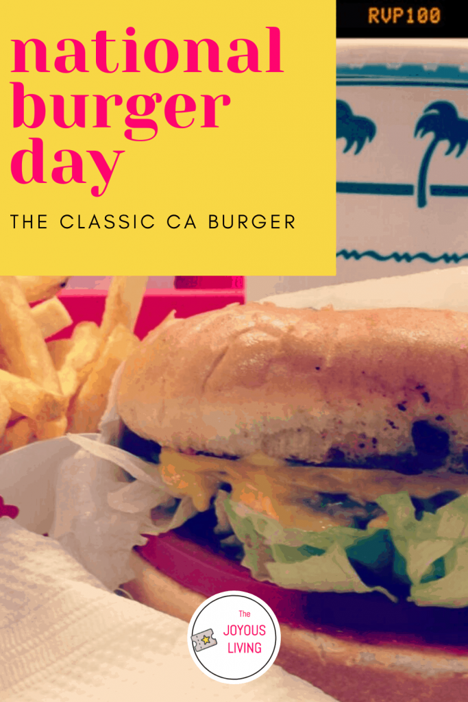 In-n-Out serves the classic CA burger #burger #innout #nationalburgerday #food #thejoyousliving