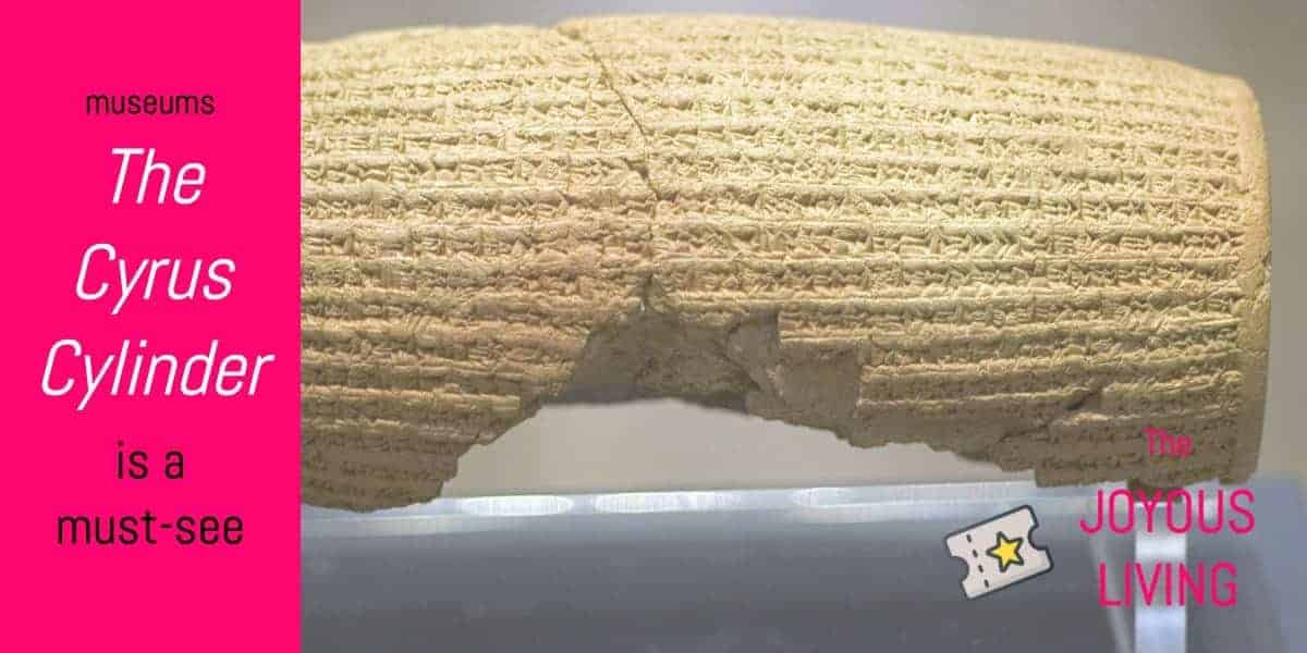 The Joyous Living: Cyrus Cylinder is must-see at British Museum