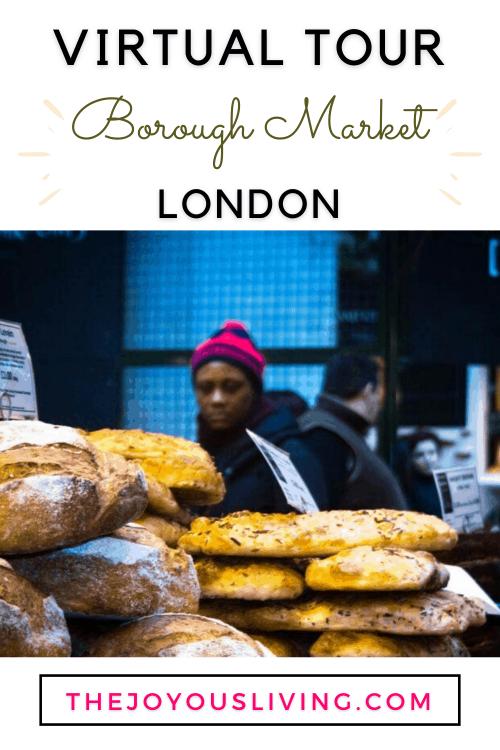 Virtual tour of Borough Market London. Food guide to Borough Market London. A foodie guide to London's Borough Market. Borough Market London review. Tips for visiting Borough Market London. What to eat at Borough Market London. #boroughmarket #VisitLondon #VirtualTour #Food #thejoyousliving