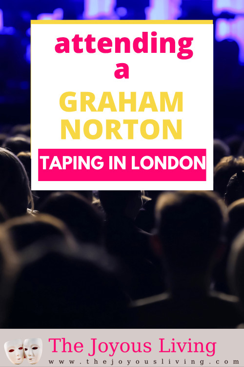 Attending a Graham Norton taping in London. TV audience in London. Graham Norton Show seeks live audiences. #grahamnorton #tvtaping #tvaudience #london #travel #thejoyousliving