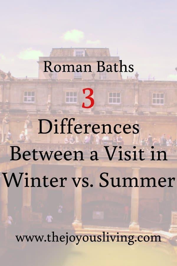 The Joyous Living: 3 Differences between visiting Roman Baths in Winter versus Summer