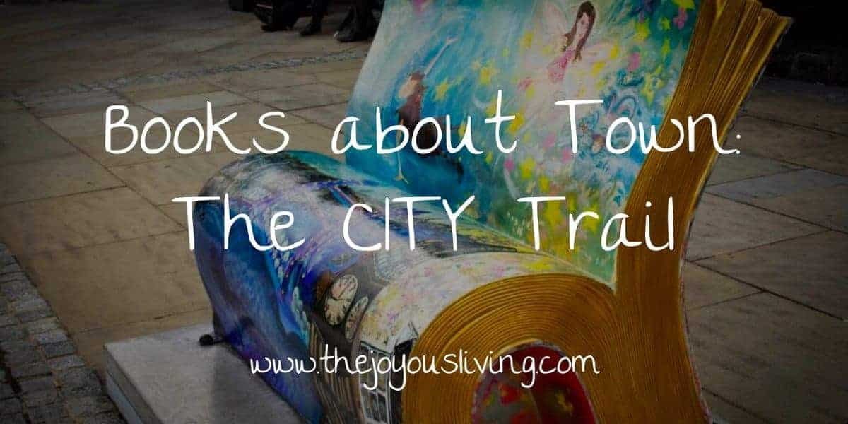 The Joyous Living Books About Town City Trail