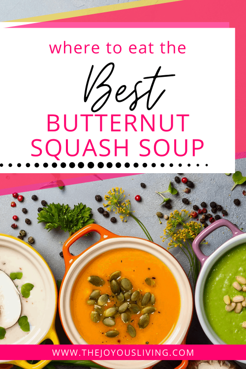 Where to find the best butternut squash soup! Review of Paul Martin's butternut squash soup. Restaurant review of Paul Martin's American Grill in Los Angeles. #butternutsquashsoup #restaurantreviews #thejoyousliving