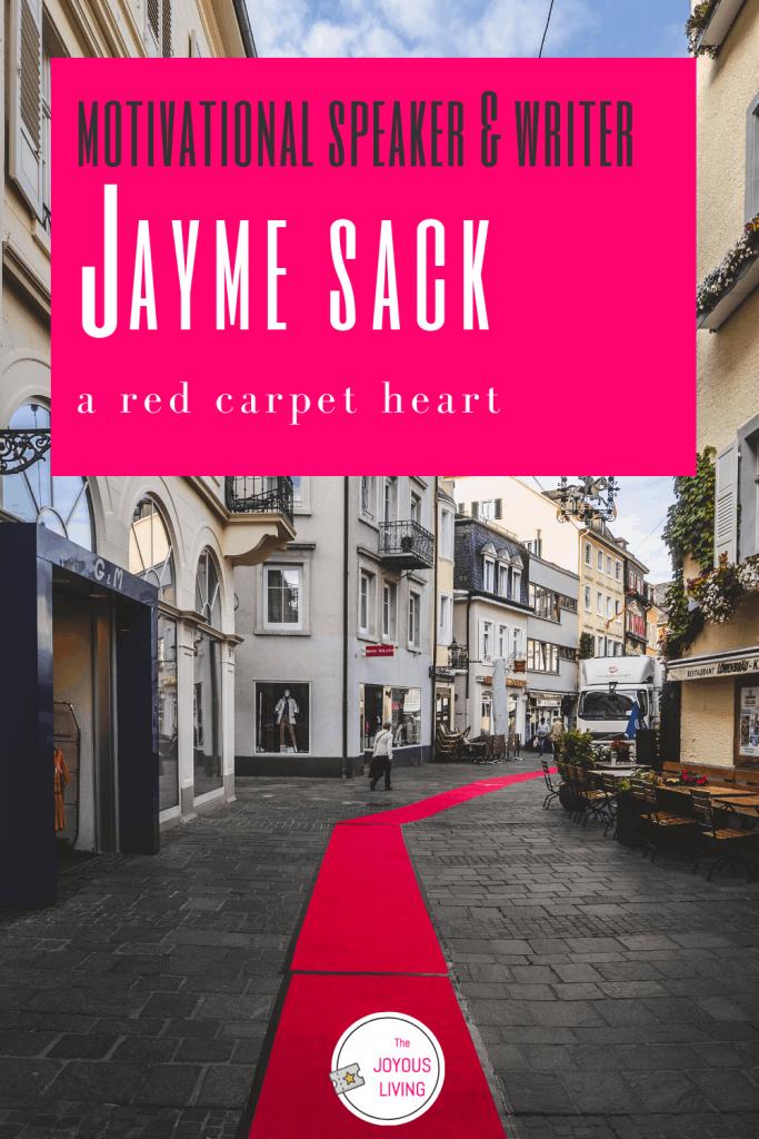 Who is author and speaker Jamye Sack? #jamyesack #author #motivationalspeaker #book #theredcarpetheart #christian #faith #thejoyousliving