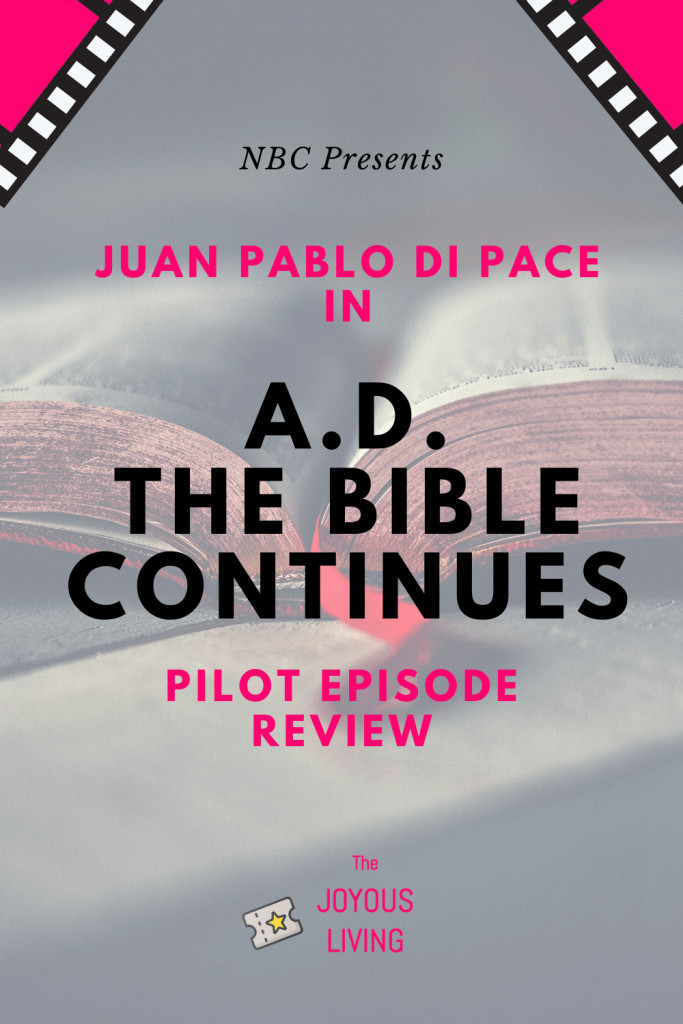 A.D. The Bible Continues Looks Promising with Juan Pablo di Pace as Jesus #tv #movies #ADthebiblecontinues #thebiblecontinues #juanpablodipace #nbc #review #thejoyousliving