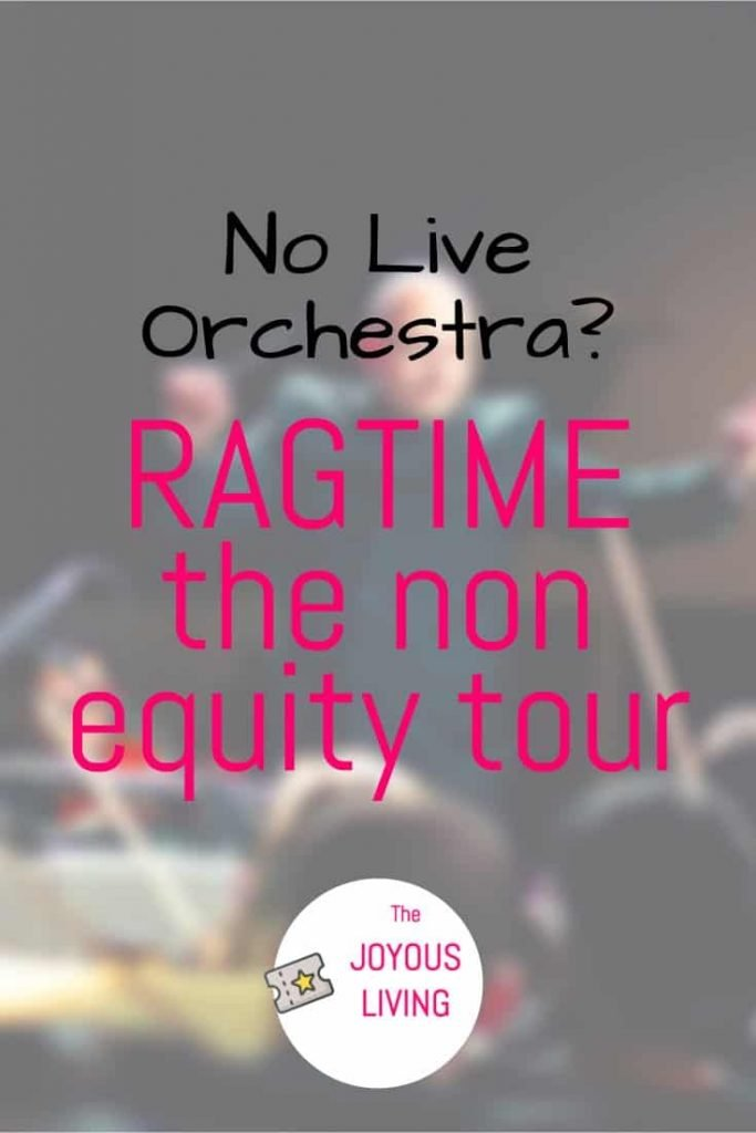 Ragtime the Non Equity Tour Review #nonequity #nationaltour #ragtime #musical #theater #theatre #chrissams #blacklivesmatters #thejoyousliving #review #thousandoaks #sponsoredpost