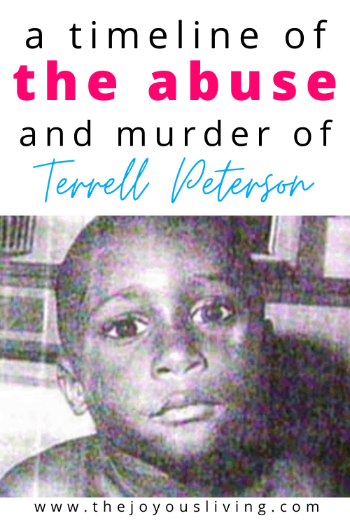 Child abuse and murder of Terrell Peterson. Learn from the story of Terrell Peterson about the signs of child abuse. Never forget the true story of Terrell Peterson who was abused and murdered before his 6th birthday. #terrellpeterson #childabuse #truestory #truecrime #thejoyousliving