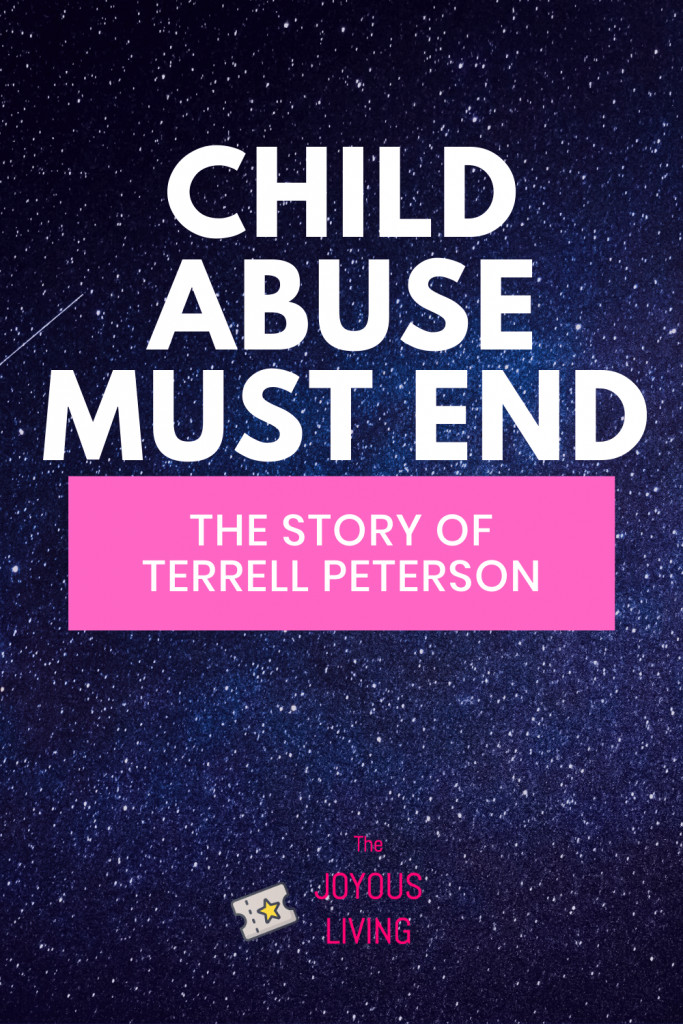 We Must Stop Child Abuse #childabuse #childmurder #children #murder #truecrime #terrellpeterson #inmemory #atozchallenge #thejoyousliving