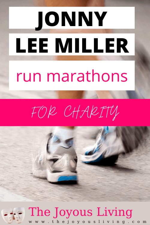 Did you know you can use a marathon for charity fundraising? Learn about one of the non-profits close to Jonny Lee Miller's heart. Jonny Lee Miller uses his marathons to raise money for charities. #jonnyleemiller #charityfundraising #thejoyousliving
