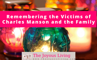 The Joyous Living: remembering the victims of charles manson