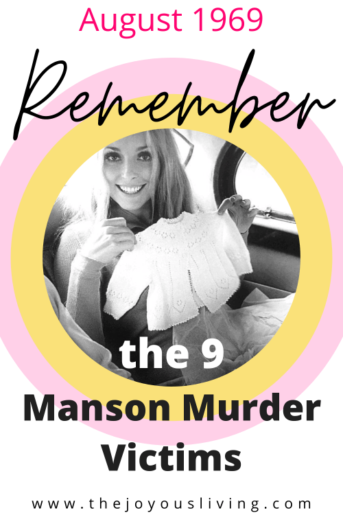Remembering the Charles Manson murders victims. Remembering Sharon Tate wife of Roman Polanski. The first of the Manson Family murders was Hollywood actress Sharon Tate, her unborn son and four friends the night of August 8, 1969. #mansonmurders #helterskelter #truecrime #sharontate #thejoyousliving