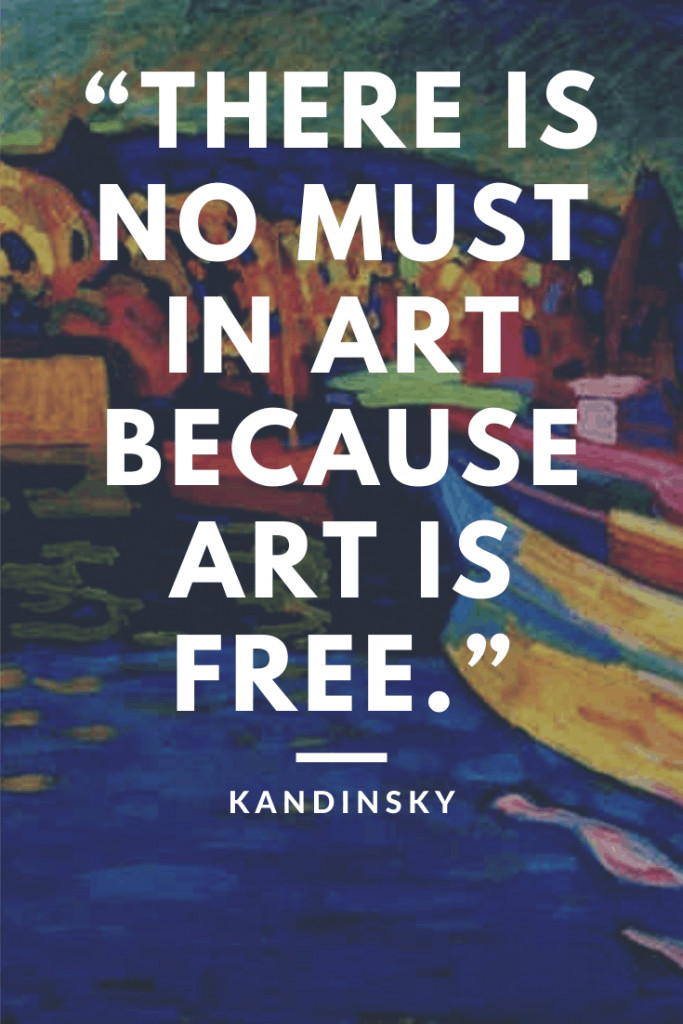 There is no must in art #kandinsky #quote #thejoyousliving