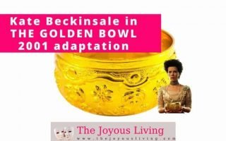 The Joyous Living: Kate Beckinsale in THE GOLDEN BOWL
