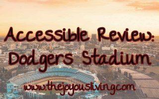 The Joyous Living Dodgers Stadium Review