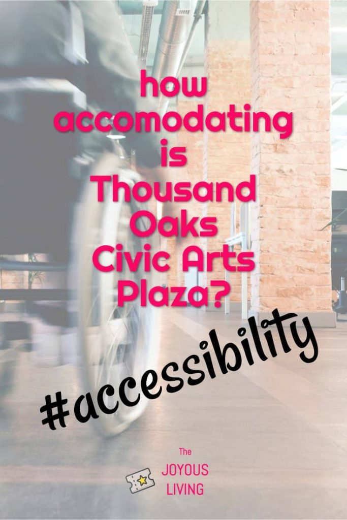 Attending the theatre when disabled #disabled #accessible #accessibility #thousandoaks #theatre #entertainment #thejoyousliving