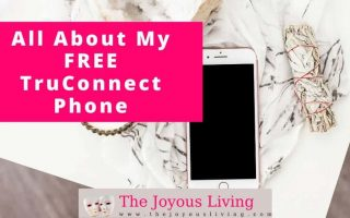 The Joyous Living: All About My Free TruConnect Phone