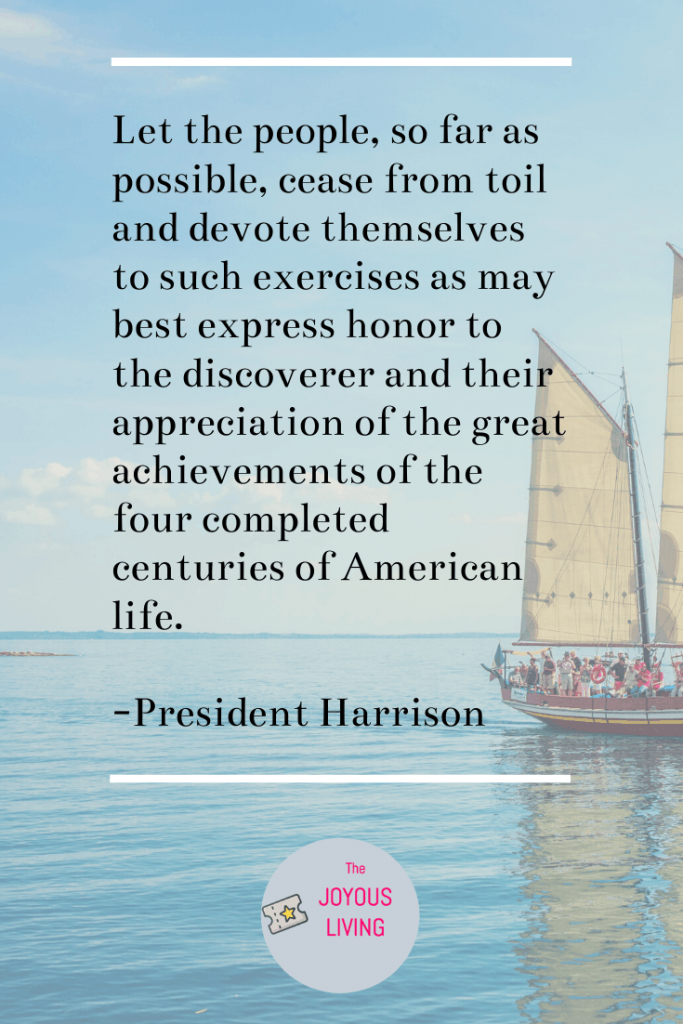The Joyous Living: President Harrison's quote about Columbus Day