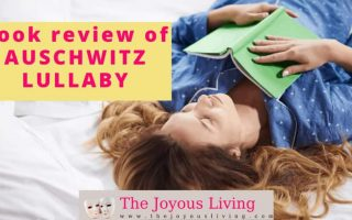 The Joyous Living: Book Review of Auschwitz Lullaby