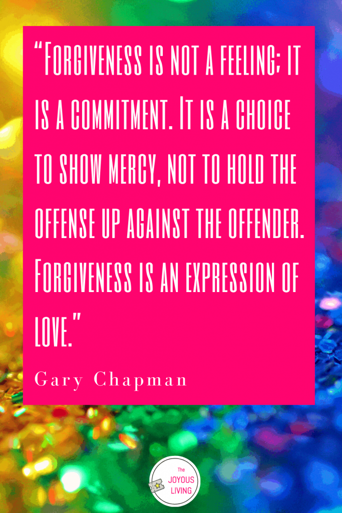 What is forgiveness? #forgiveness #garychapman #fivelovelanguages #love #book #quote #bookreview #relationships #thejoyousliving