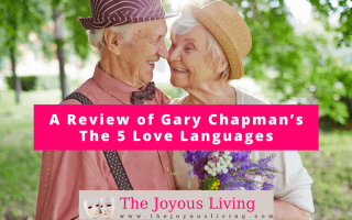 The Joyous Living: Book Review of Gary Chapman's The 5 Love Languages