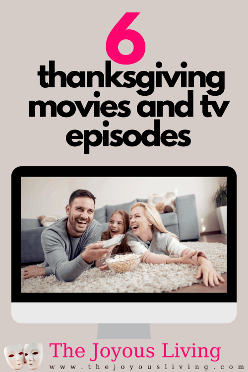 All time favorite Thanksgiving movies and tv episodes. Thanksgiving tv episodes to watch with the family. Thanksgiving movies list. Thanksgiving movies for kids. Thanksgiving movies for families. Thanksgiving TV epsiodes to stream. #thanksgiving #thanksgivingmovies #thejoyousliving #whattowatch #familymovies