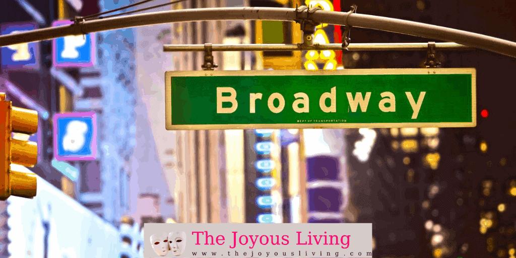 The Joyous Living: Broadway Theatre