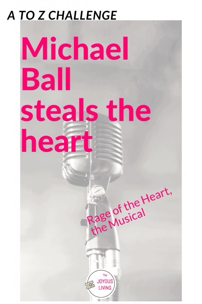 Michael Ball Steals the Heart! #michaelball #actor #singer #music #broadway #theater #theatre #rageoftheheart #atozchallenge