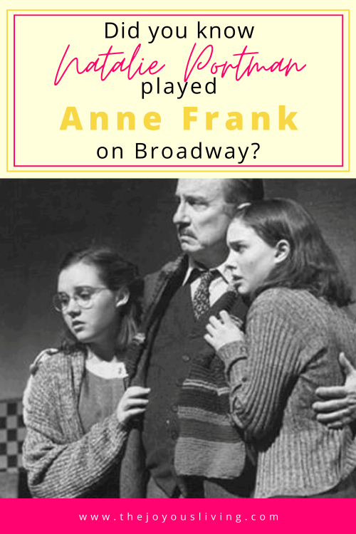 Did you know Natalie Portman played Anne Frank on Broadway? Natalie Portman starred in The Diary of Anne Frank. Trivia about The Diary of Anne Frank. #diaryofannefrank #annefrank #natalieportman #broadway #theatre #thejoyousliving
