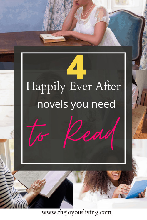 Ladies, these books are for you. Four clean romance novels to read. Four happily ever after books from Jane Austen to Julia Quinn to Robin Jones Gunn to Liane Moriarty. #happilyeverafter #romancebooks #whattoread #thejoyousliving