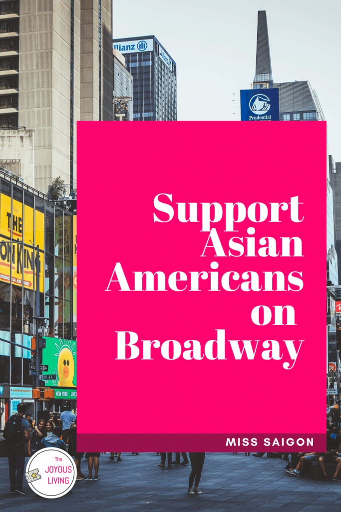 Support Asian Americans on Broadway #asians #asianamericans #broadway #personofcolor #POC #peopleofcolor #theatre #theater #misssaigon #thejoyousliving