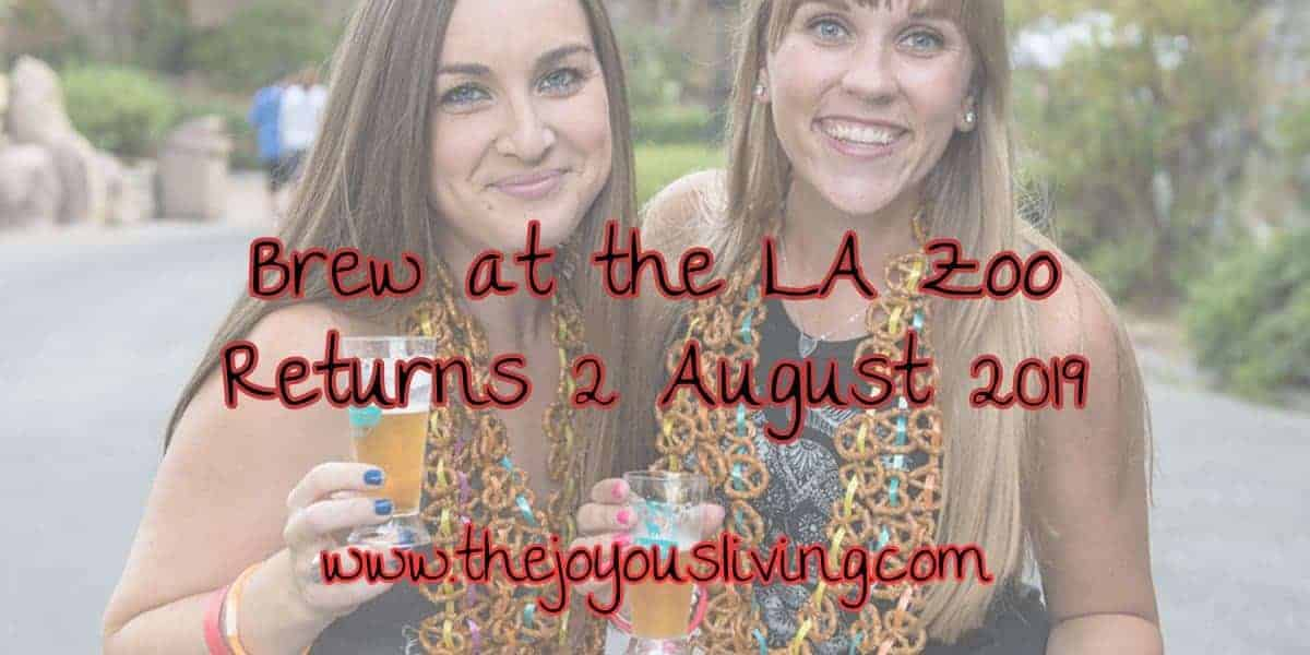 The Joyous Living: Brew at the La Zoo Returns 2 August