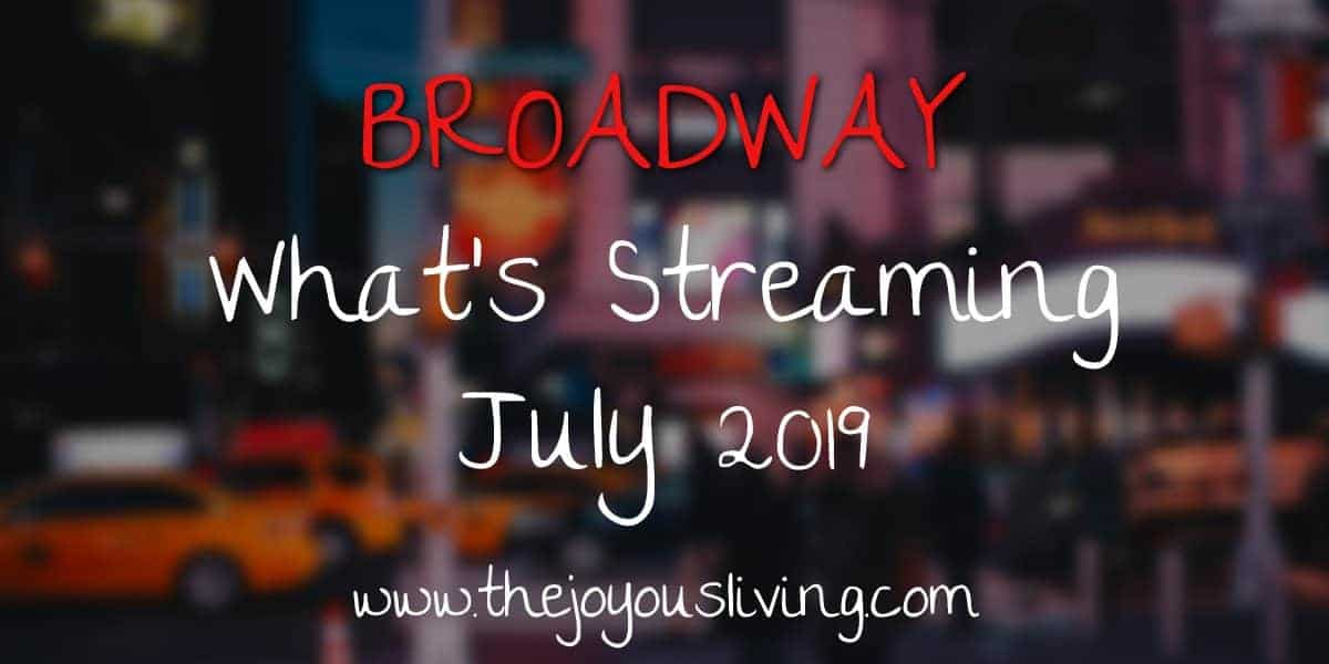 the Joyous LIving Broadway Streaming Videos on Amazon Prime July 2019