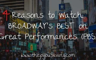 The Joyous Living: 4 Reasons to Watch Broadway's Best on Great Performances
