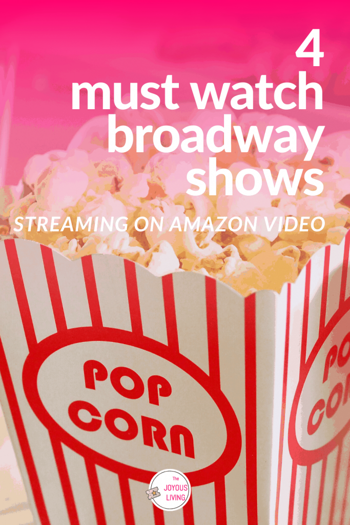 Must-Watch Broadway Shows streaming on Amazon Prime Video #amazonvideo #primevideo #amazon #broadway #streaming #theatre #musicals #thejoyousliving
