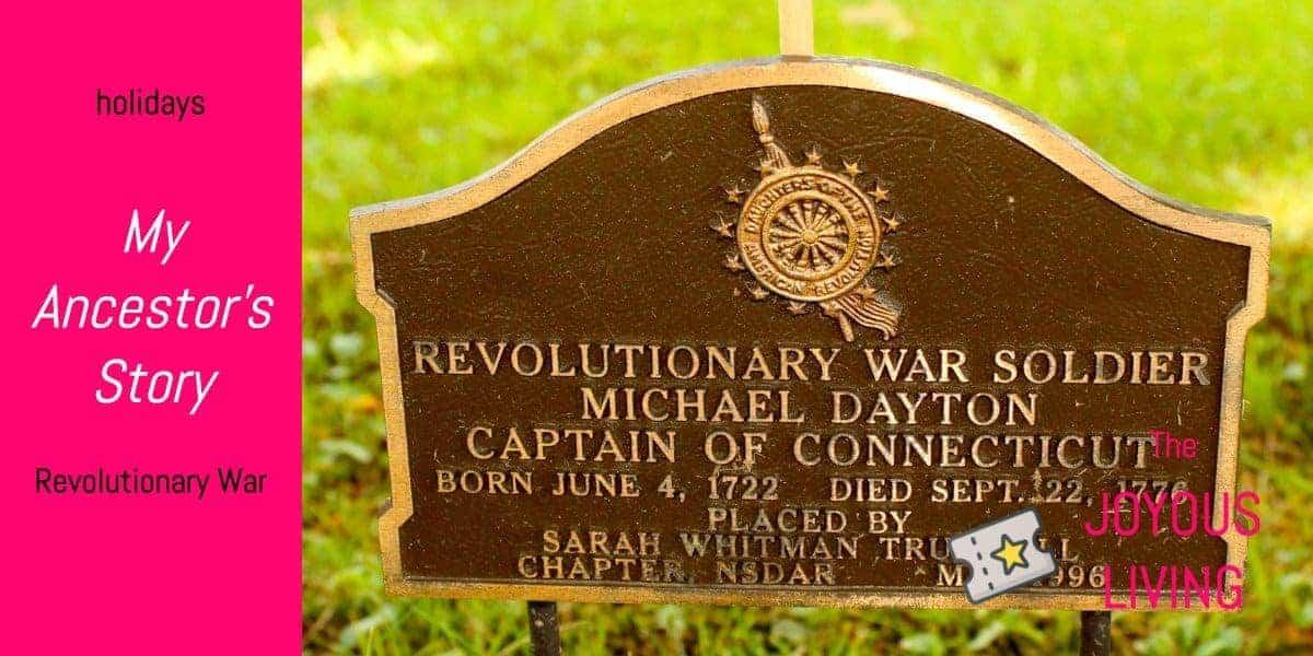 The Joyous Living: Michael Dayton's Revolutionary War Story