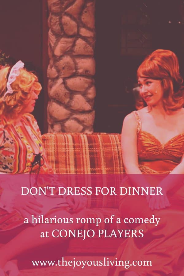 The Joyous Living: Don't Dress for Dinner Theatre Review