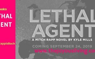 The Joyous Living: Mitch Rapp is Back! Lethal Agent Book Review