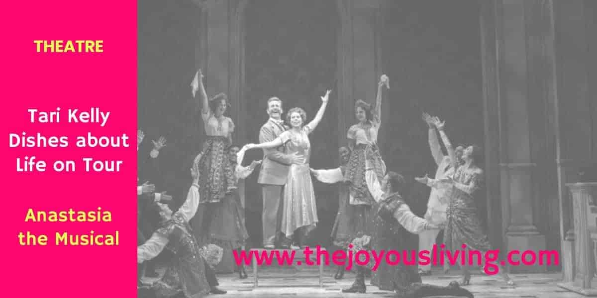 The Joyous Living Anastasia Theatre Interview Tari Kelly Countess Lily