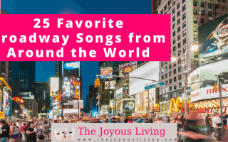 The Joyous Living: 25 Broadway Songs from Around the World Playlist