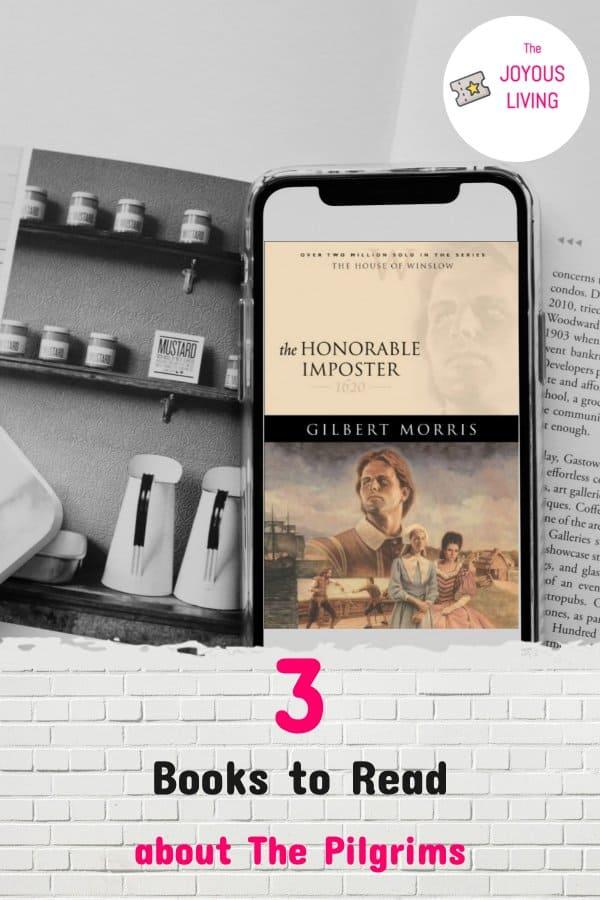 3 must read books about the pilgrims #books #gilbertmorris #pilgrims #mayflower #fiction #thejoyousliving #atozchallenge
