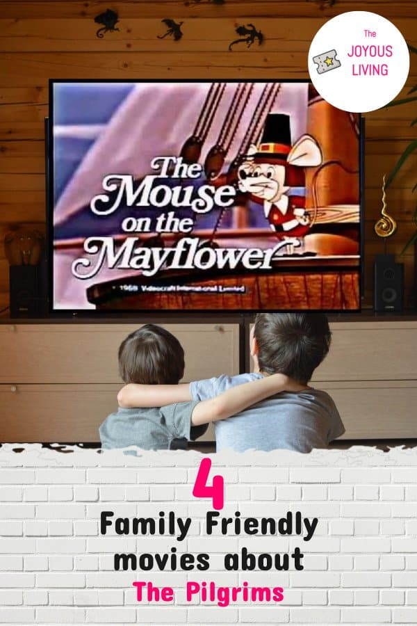 4 Family Friendly Movies about The Pilgrims #movies #familyfriendly #pilgrims #mayflower #thanksgiving #thejoyousliving #atozchallenge