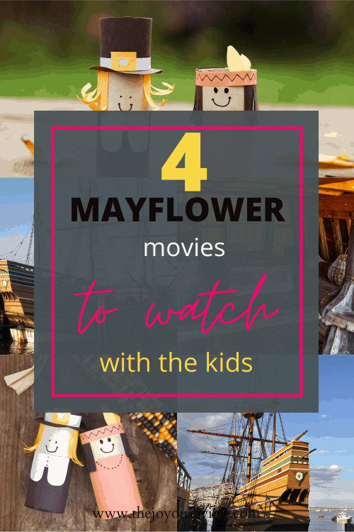 4 Mayflower movies you can watch with the kids. Historical movies for kids to learn about the Pilgrims. Thanksgiving movies to watch with the kids. #thanksgivingmovies #thanksgiving #thejoyousliving #moviesforkids