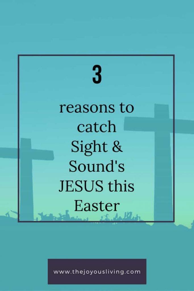 3 Reasons to Catch Sight & Sound's JESUS this Easter #easter #jesus #tbn