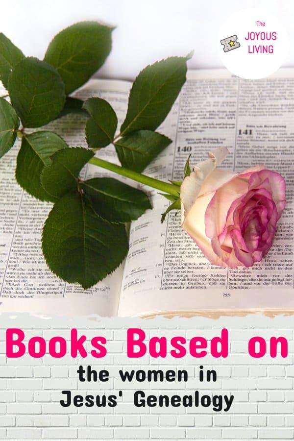 books based on the women in jesus' genealogy #jesus #genealogy #fiction #christianfiction #christian #womenofthebible #thejoyousliving